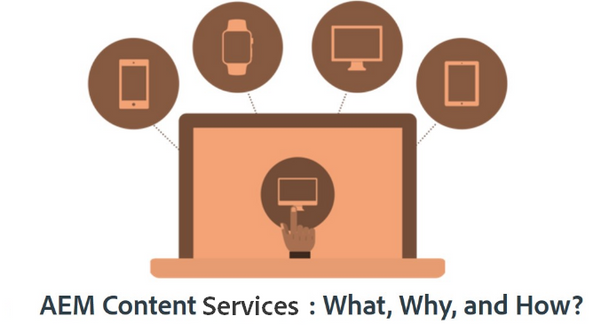 Ask the AEM Community Expert: AEM Content Services: What, Why, and