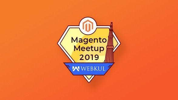 Webkul Magento India Meetup 2019