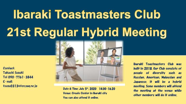 Let's Join 21st Regular Meeting of Ibaraki Toastmasters Club!