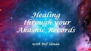 Photo for Healing through your Akashic Records with Bill Sanda May 4 2019