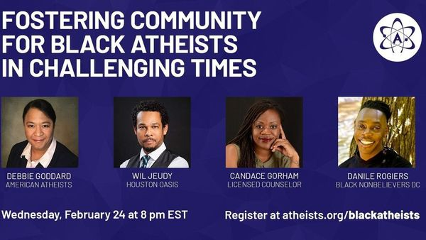 Fostering Community for Black Atheists in Challenging Times