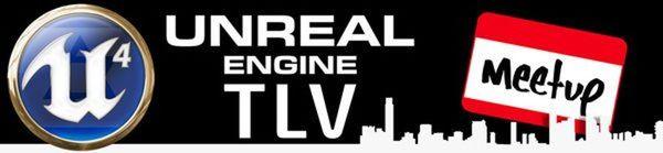 Past Events | TLV Unreal Engine Meetup (Tel Aviv-Yafo, Israel) | Meetup
