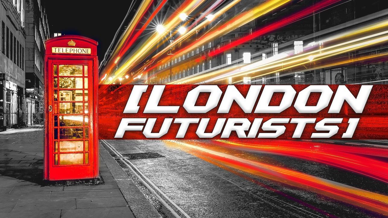 London Futurists