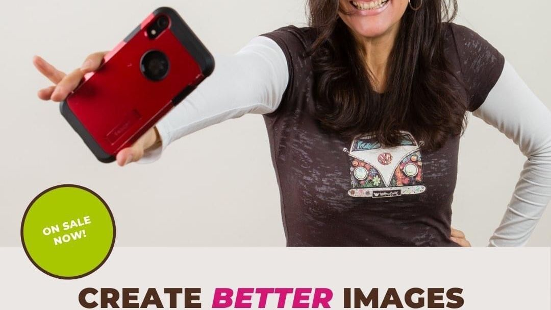 (Better) Smartphone Photography for Female Solopreneurs.