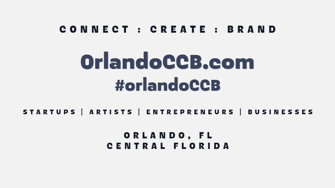 Orlando CCB - Connect, Create & Brand