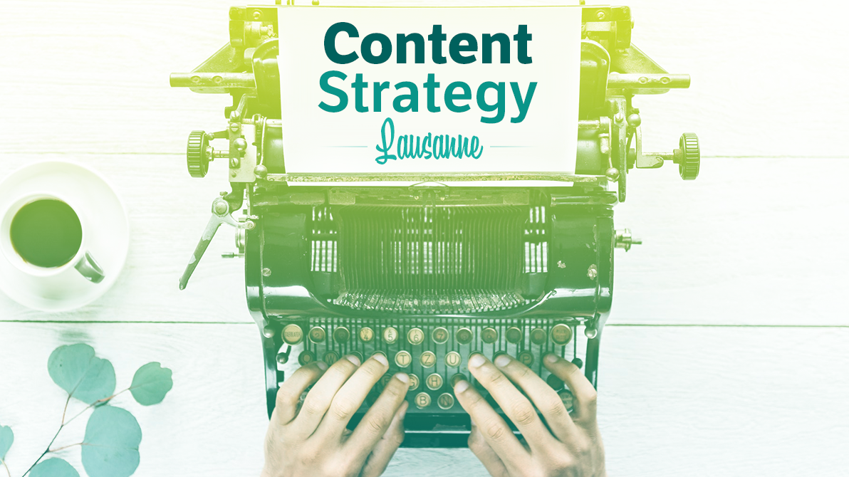 Content Strategy Lausanne