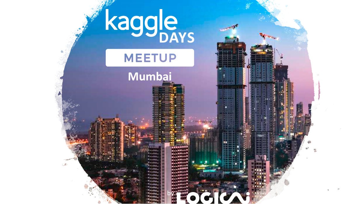 Kaggle Days Meetup Mumbai