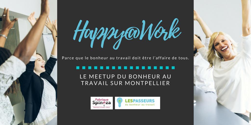 Happy@Work - Les RDVs du Bonheur au Travail à Montpellier