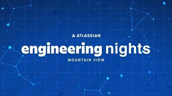 Atlassian Engineering Nights