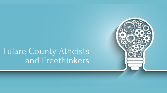 Tulare County Atheists and Freethinkers (TCAAF)