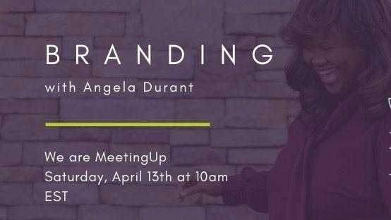 Branding U - Business and Personal Branding Strategy Meetup