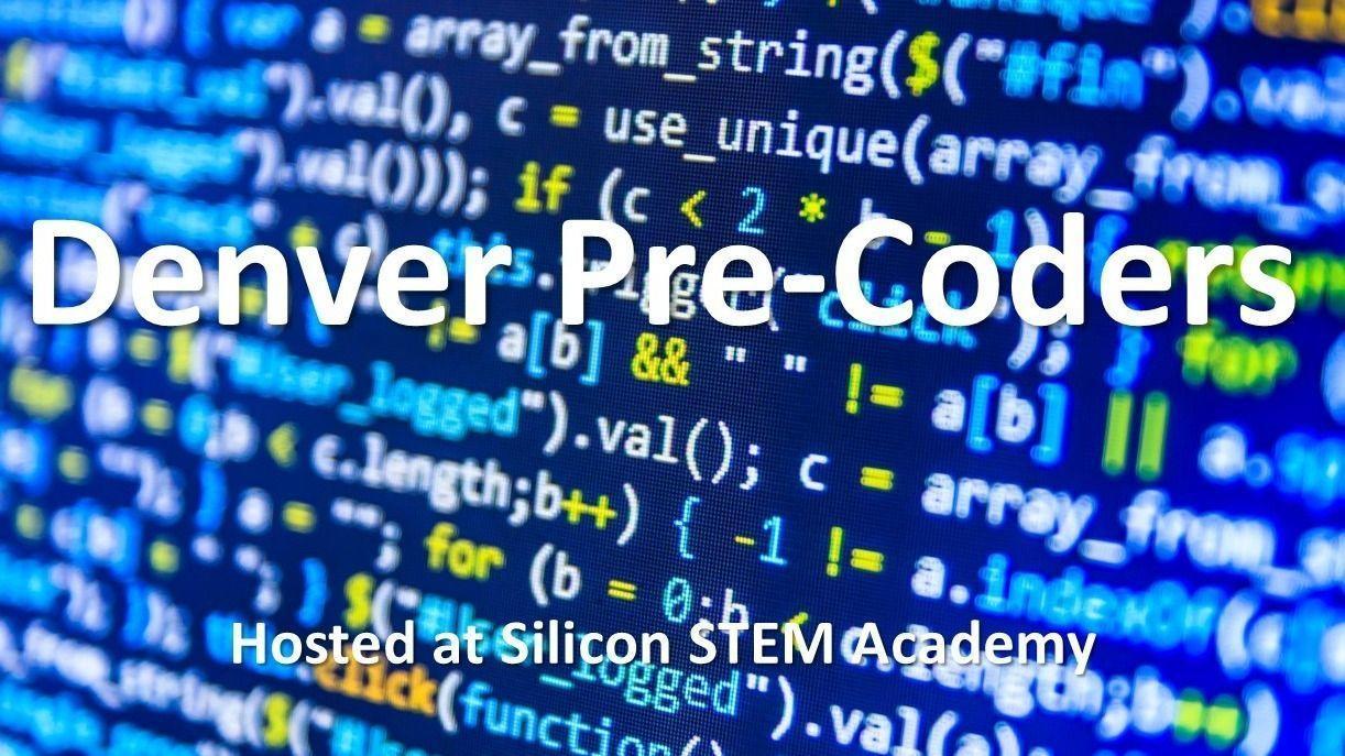 Denver Pre-Coders Meetup