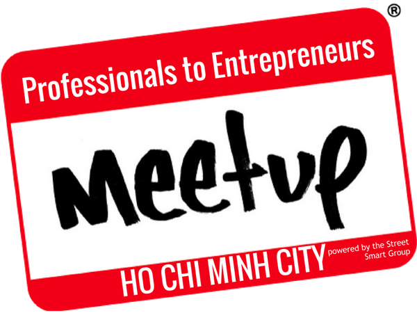 Professionals to Entrepreneurs Ho Chi Minh City (Thanh Pho