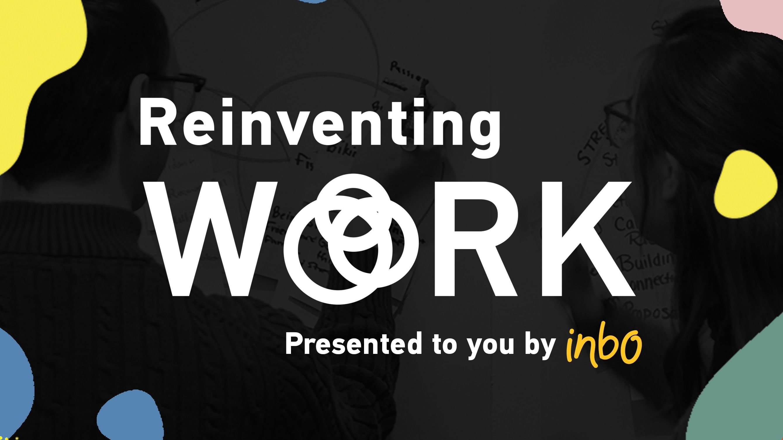 Reinventing Work: Montreal