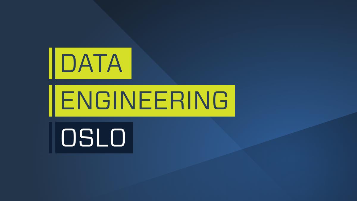 Data Engineering Oslo