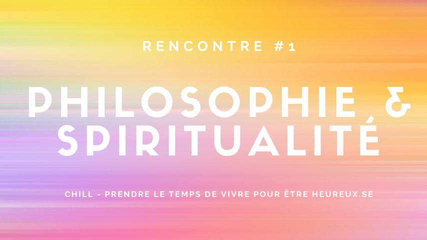 Chill - Philosophie et spiritualité
