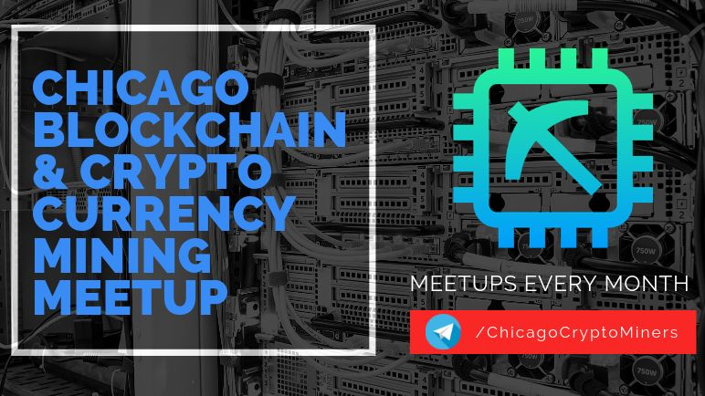 Chicago Blockchain & Cryptocurrency Mining Meetup