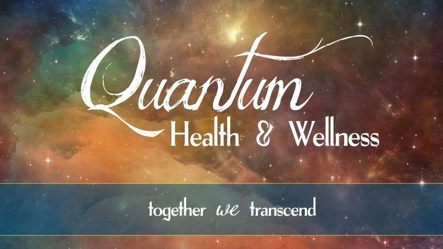 Quantum Health & Wellness