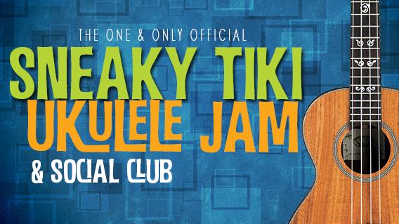 Sneaky Tiki Ukulele Jam and Social Club  San Diego