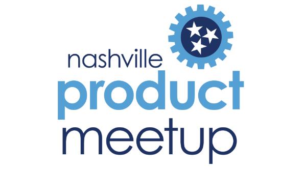 Nashville Product Meetup
