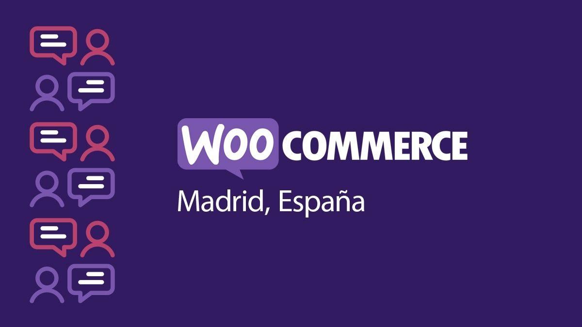 WooCommerce Madrid Meetup