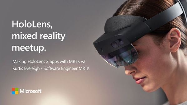 HoloLens, Mixed Reality Design and Development | Meetup
