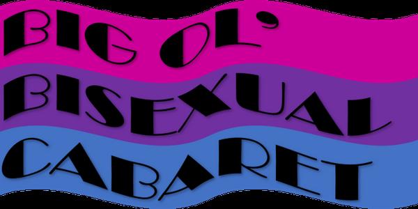 Big Ol Bisexual Cabaret Meetup