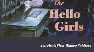 the hello girls america s first women soldiers