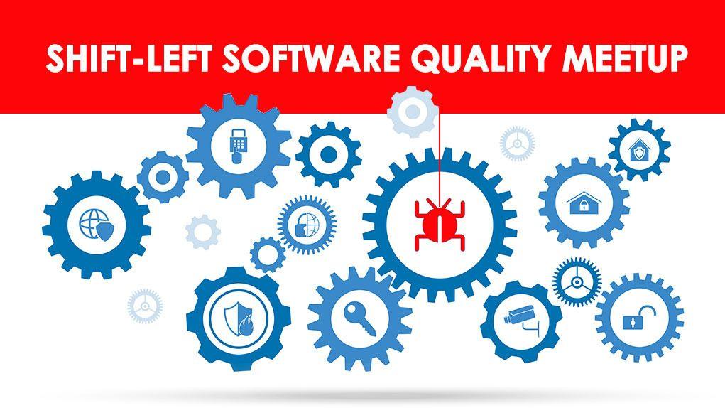 Shift Left Software Quality Meetup