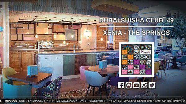 DUBAI SHISHA CLUB™ 49 | XENIA - THE SPRINGS | Meetup