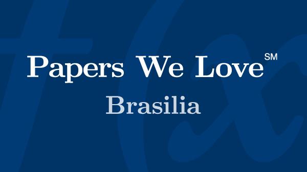 Papers We Love - Brasília