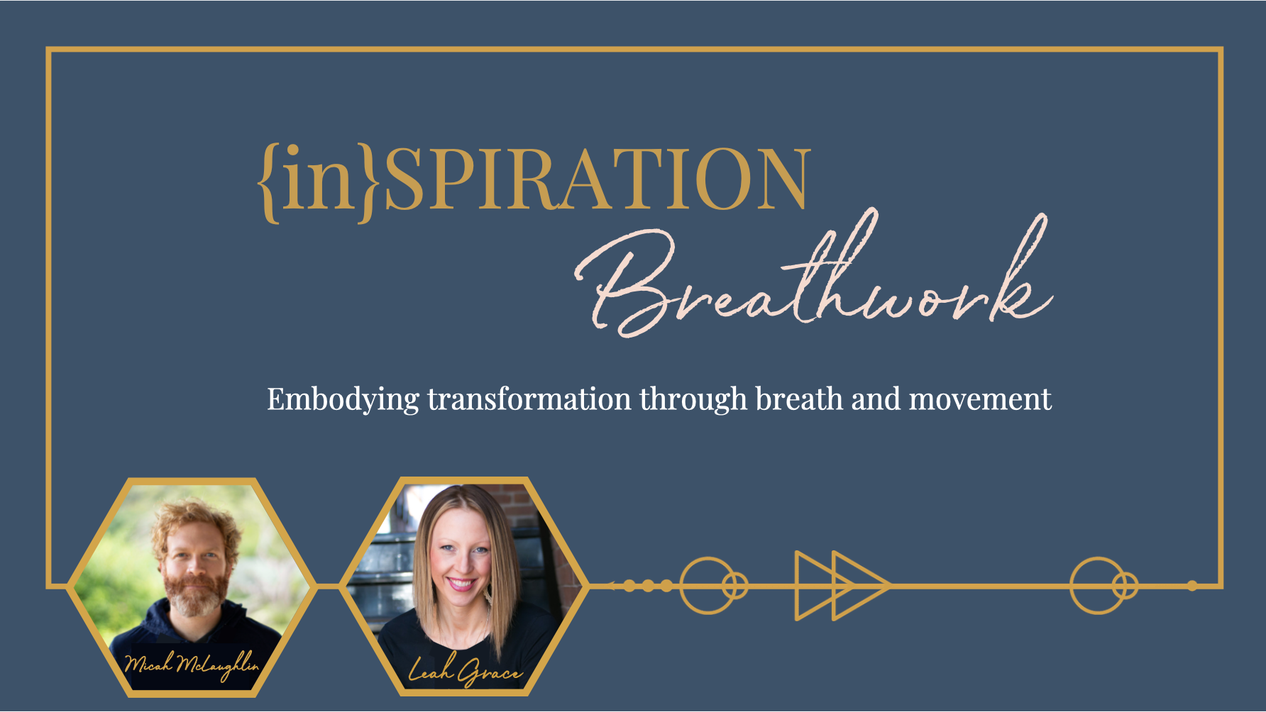 {in}Spiration Breathwork by Leah Grace & Micah McLaughlin