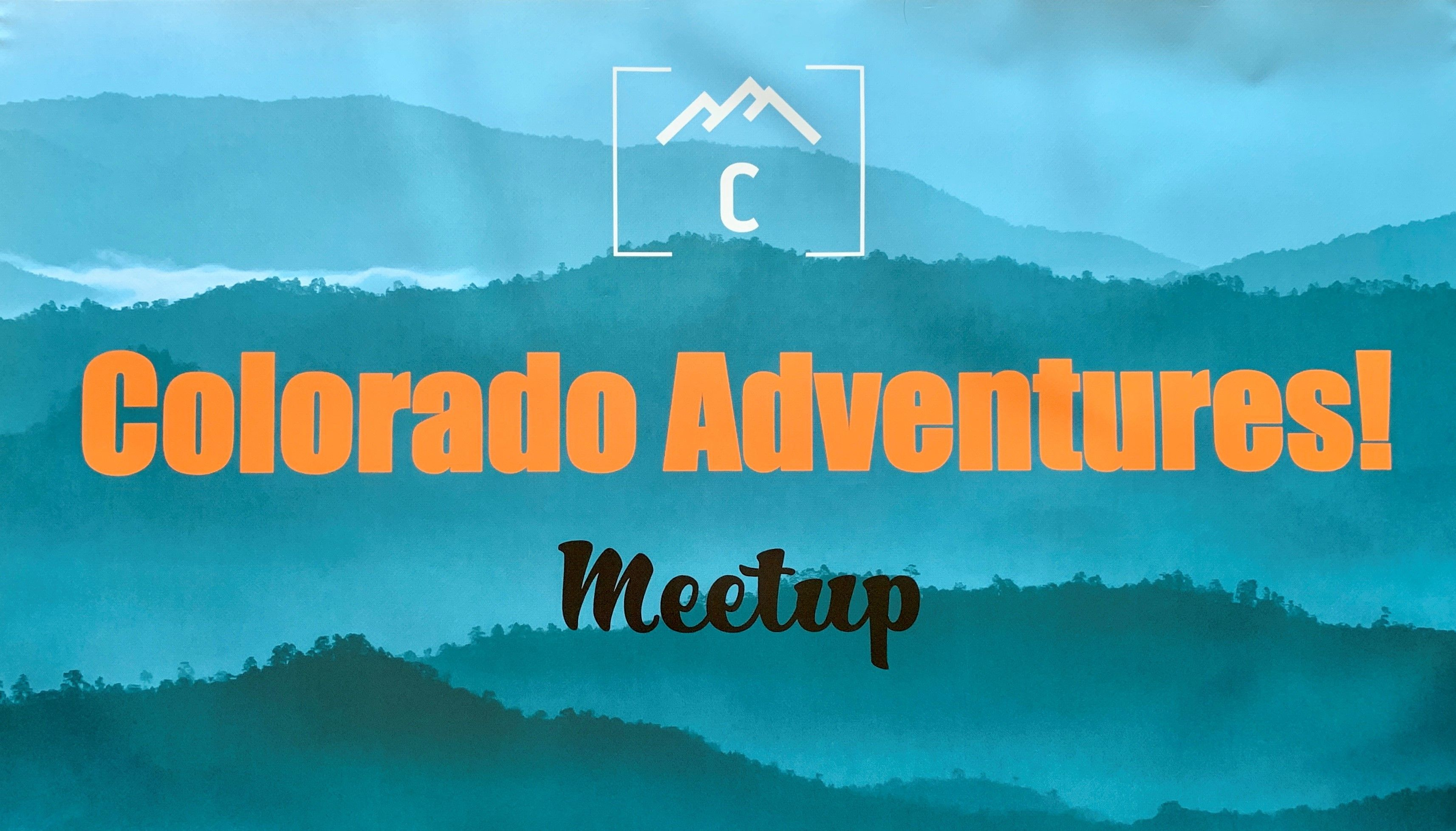 Colorado Adventures!