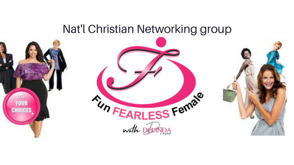 Fun Fearless Female-National Christian Networking- Vegas