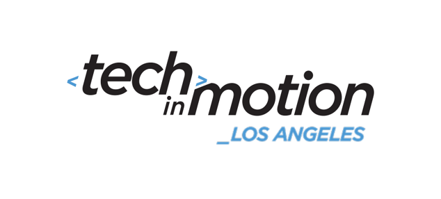 Tech in Motion: Los Angeles