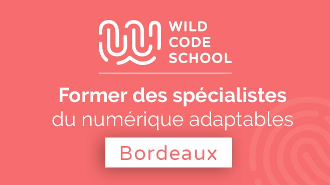 Wild Code School - Bordeaux