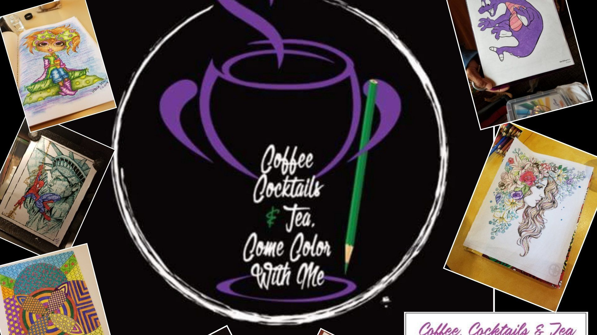 Coffee, Cocktails and Tea...Come Color With Me