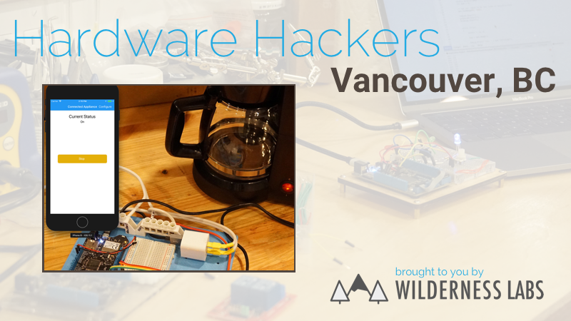 Hardware Hackers Vancouver, BC