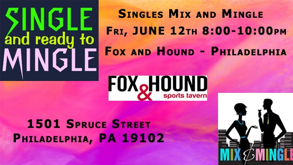 June 12th Philadelphia Singles Mingle