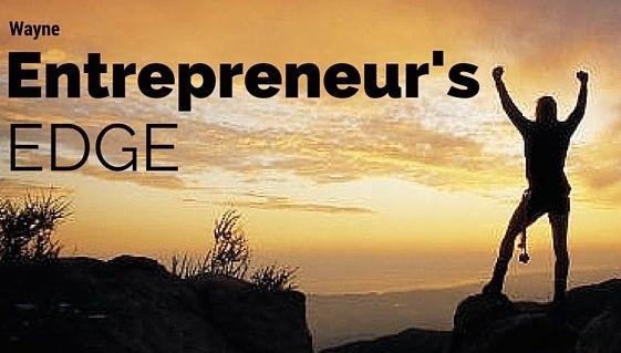 Wayne - Entrepreneur's Edge