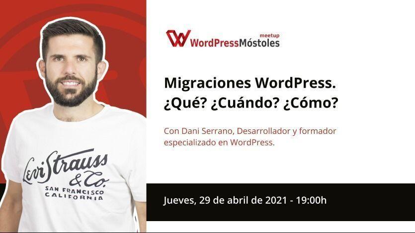 Migraciones WordPress ¿Qué? ¿Cuándo? ¿Cómo?