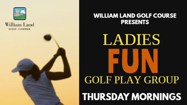 William Land Golf Course's Ladies 9-Hole Fun Play Golf Group