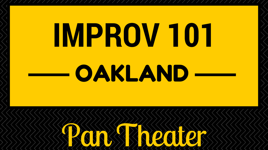 Improv Acting 101 in Oakland