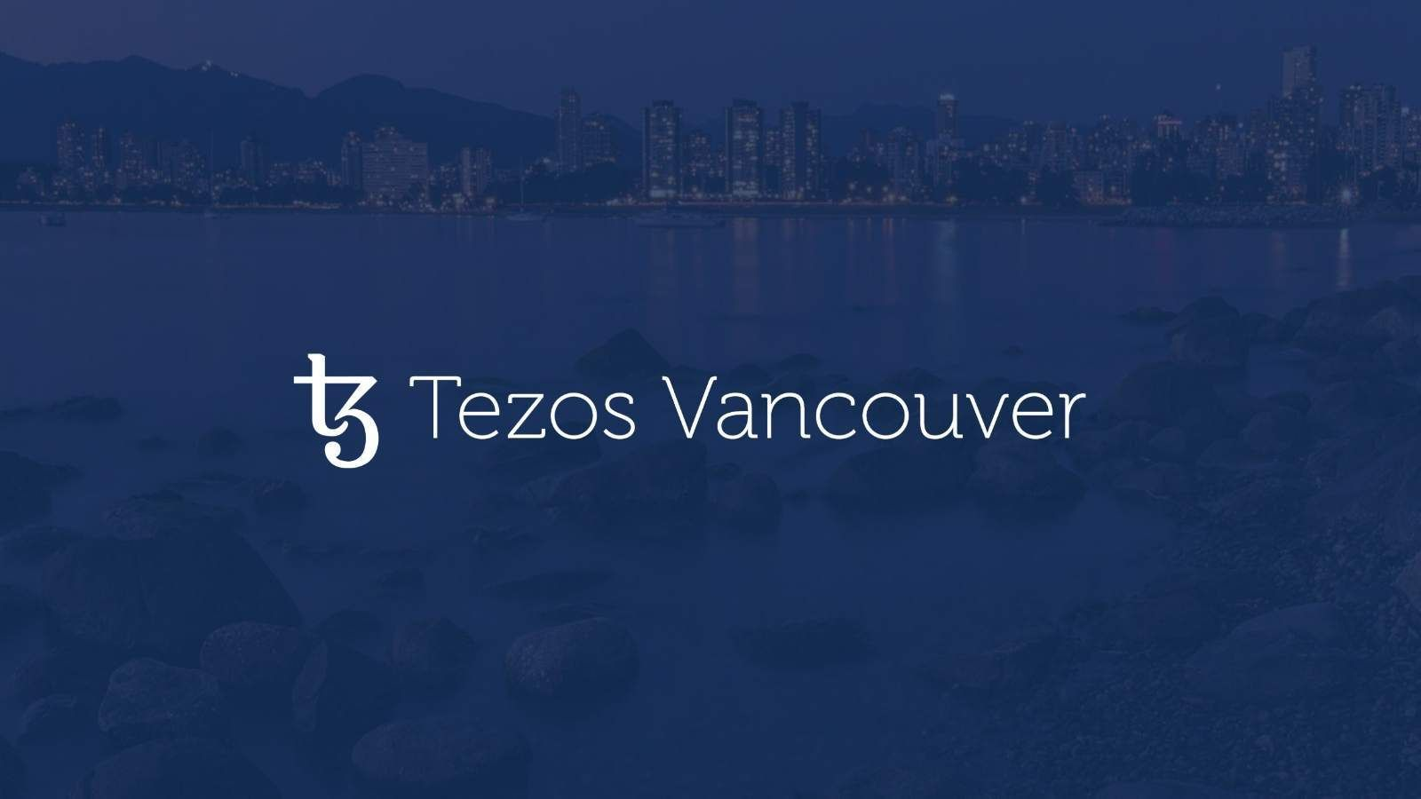 "Tezos Vancouver- ""A platform for Smart Contracts and DApp's"""