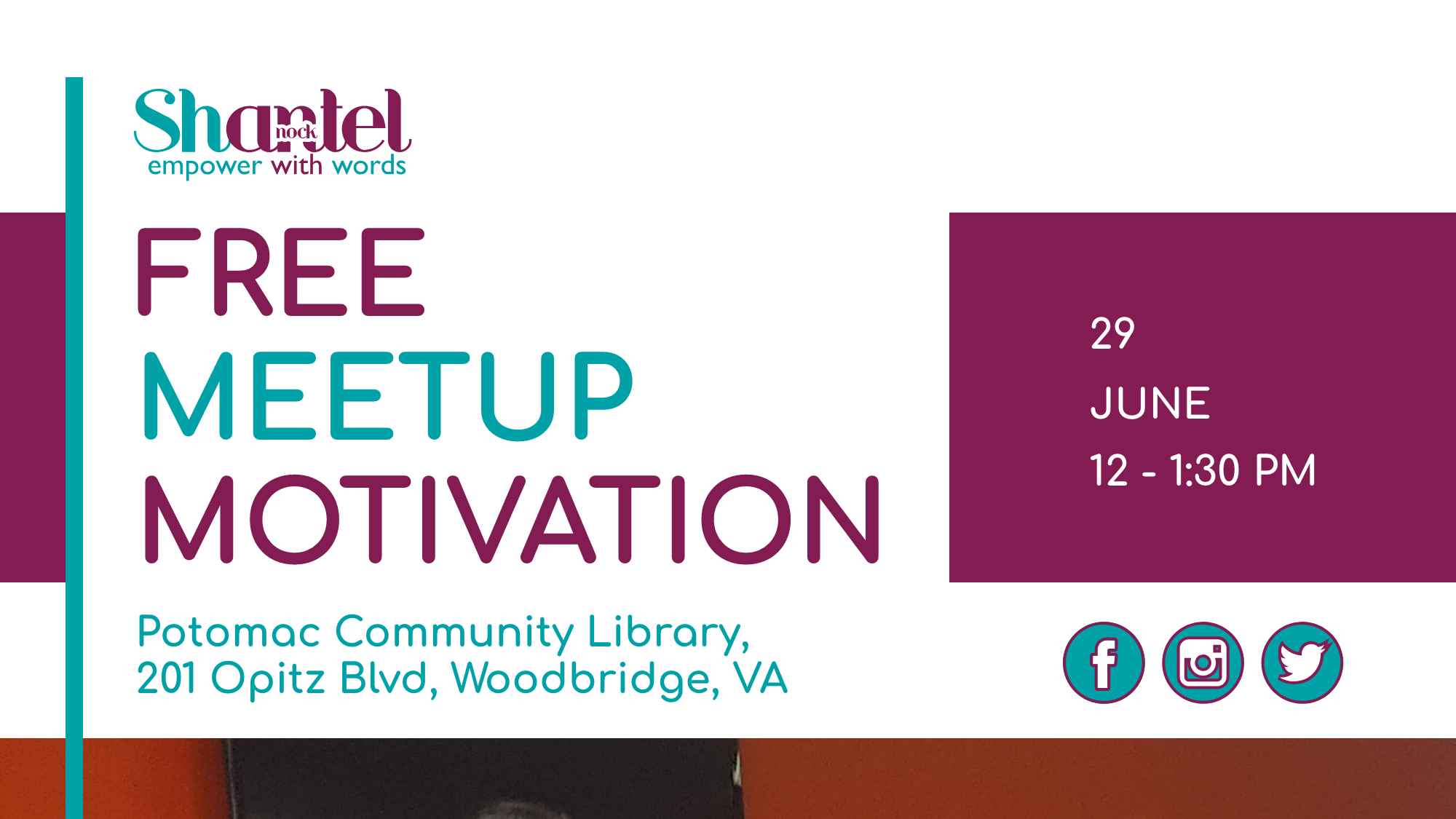 Shantel Nock - Empower With Words - Free Meetup Motivation