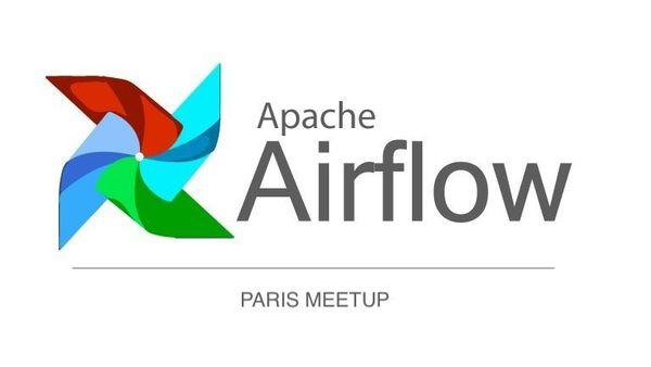 Paris Apache Airflow Meetup (Paris, France) | Meetup