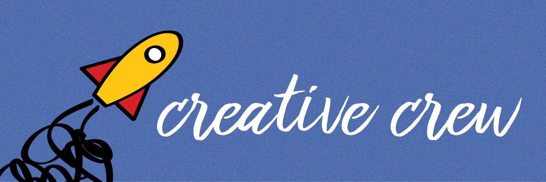 Creative Crew!