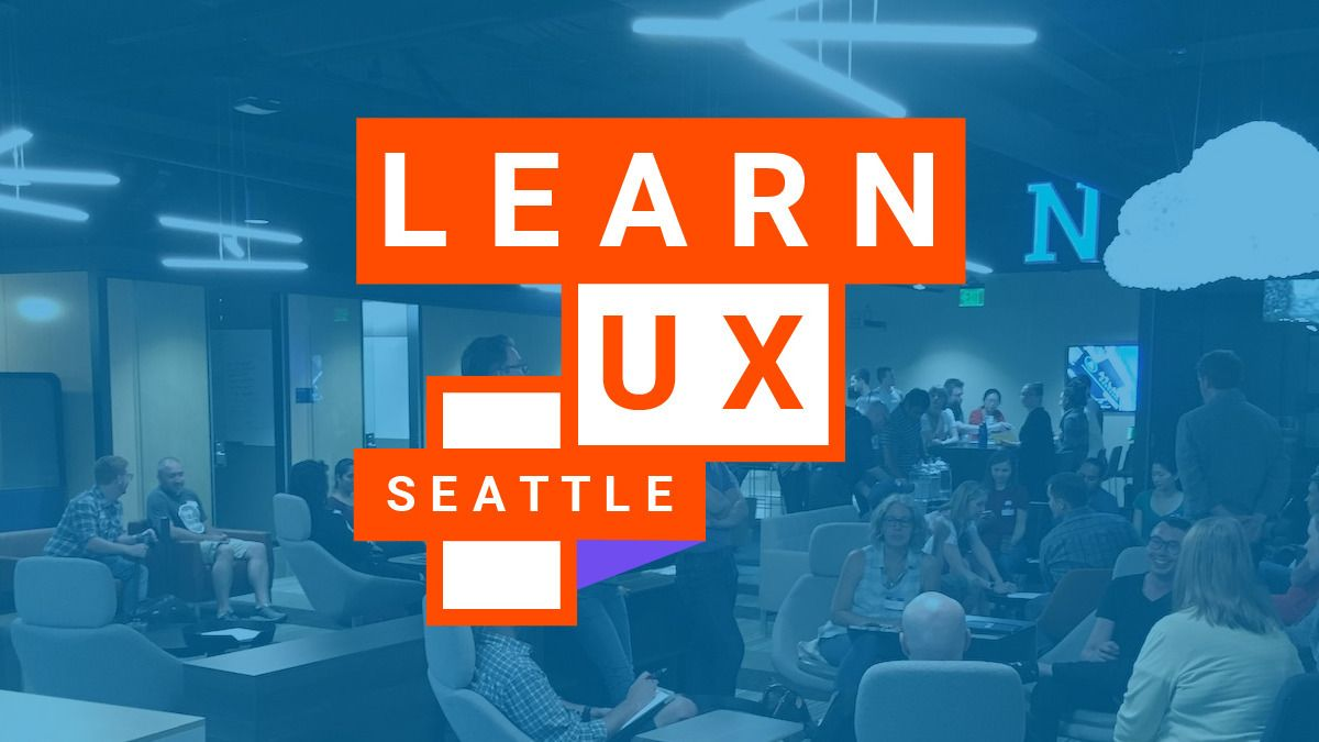 Learn UX Seattle