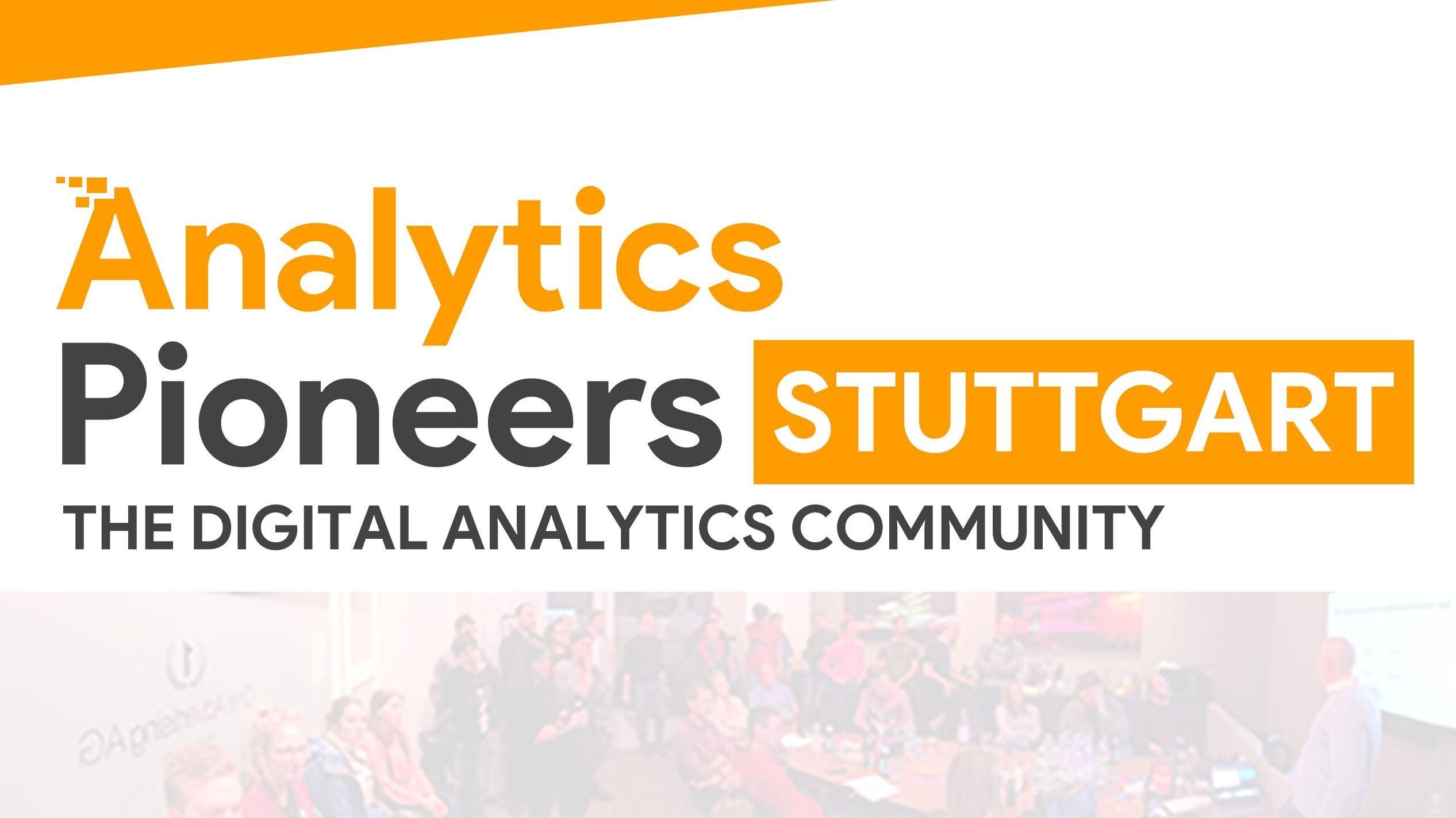 Analytics Pioneers Meetup - STUTTGART #1 - September 2020