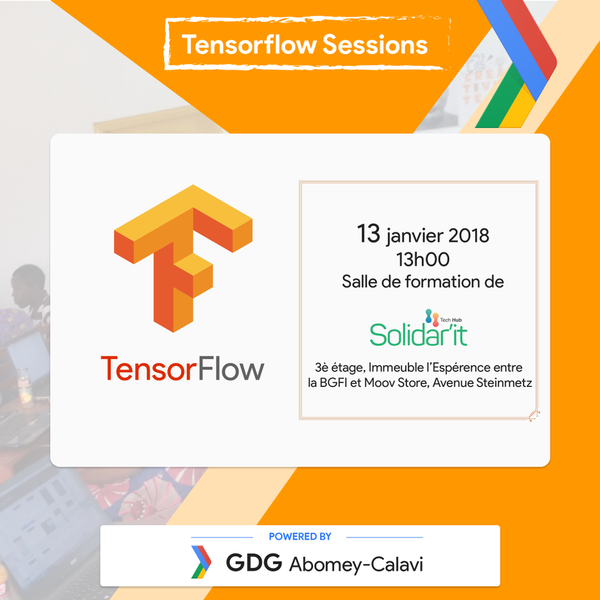 Tensorflow sessions powered by GDG Abomey-Calavi | Meetup